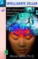 DVD Intelligente Zellen; Bruce Lipton